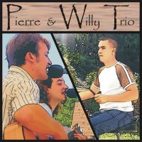 Pierre et Willy TRIO